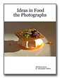 Ideas in Food: Photography